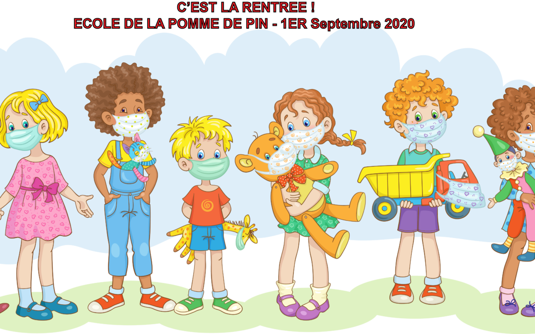 Rentrée des classes 2020 - COVID 19